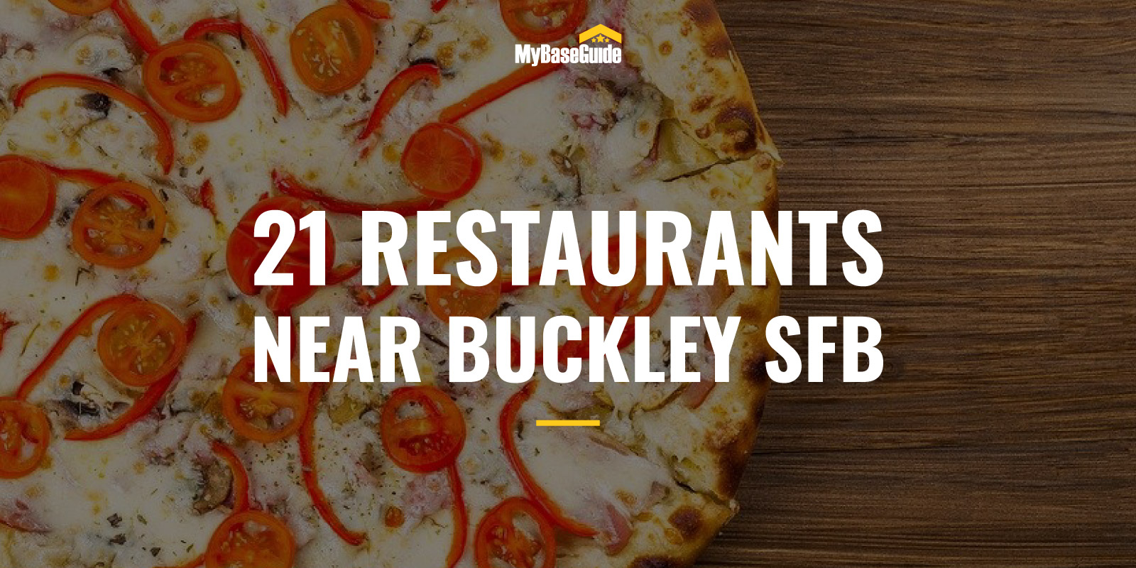 21 Restaurants Near Buckley AFB (Now Buckley Space Force Base)