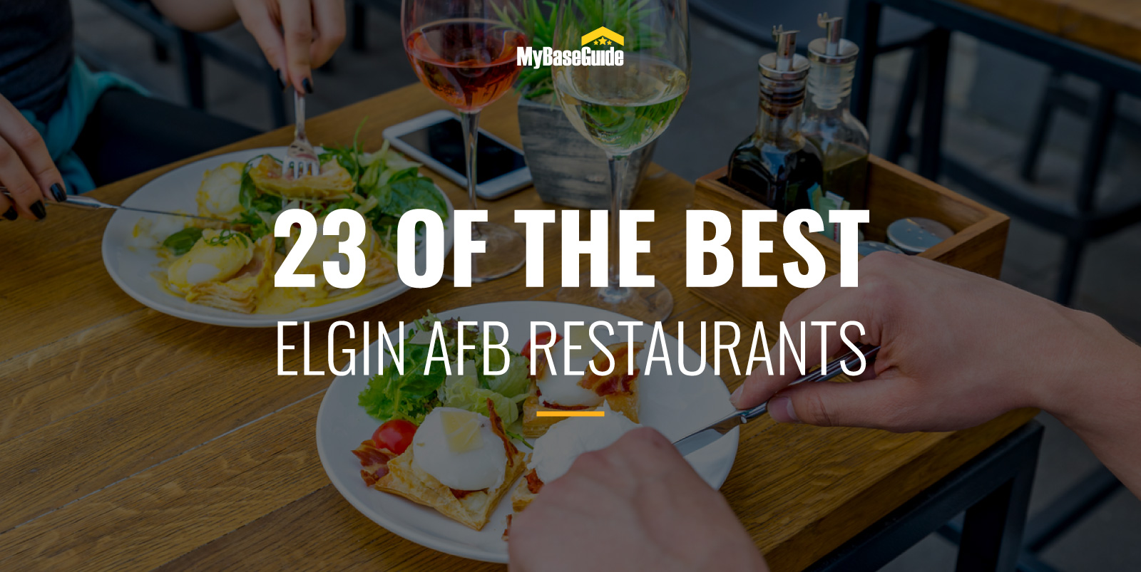 23 of the Best Eglin AFB Restaurants