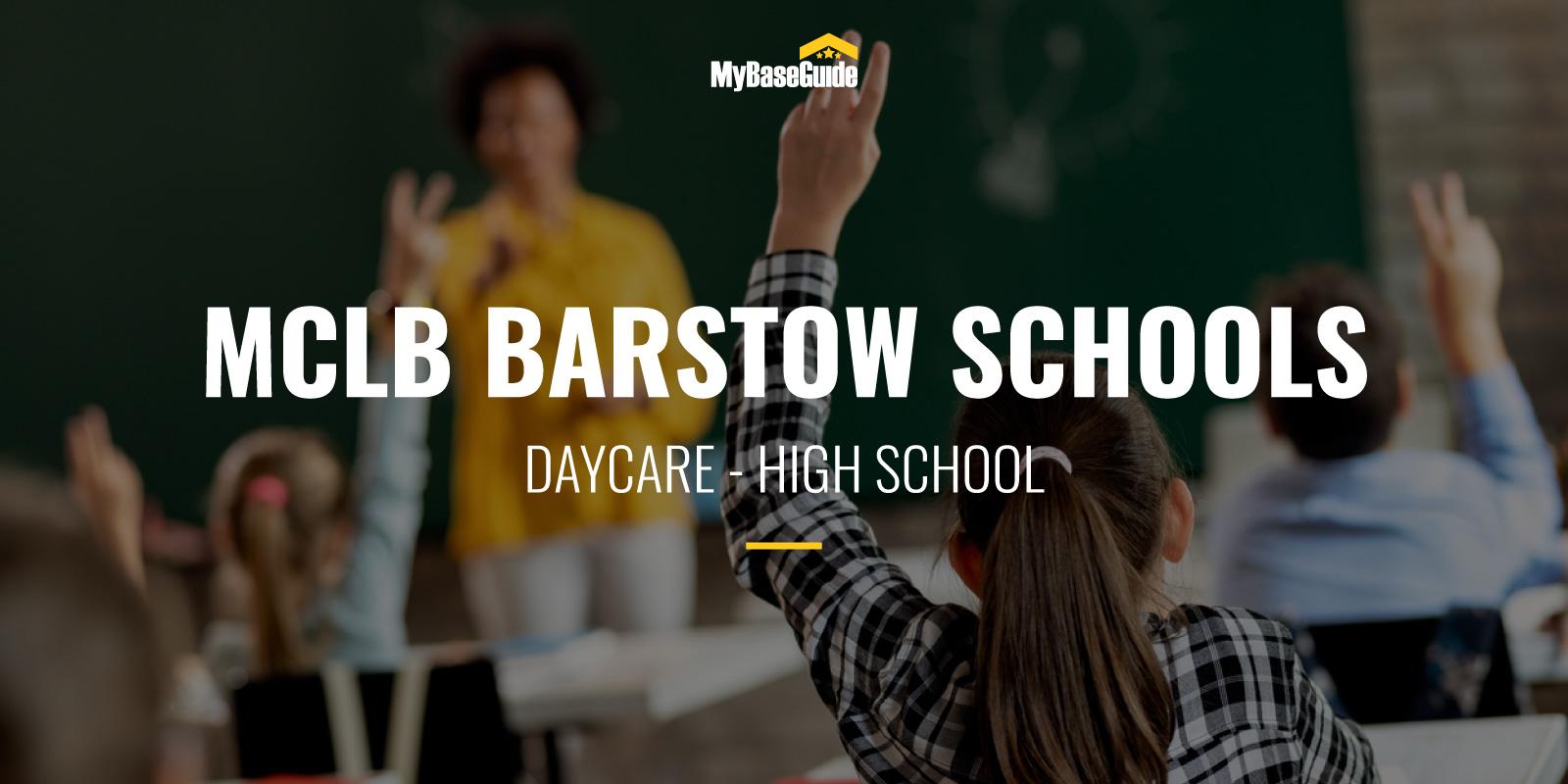 MCLB Barstow Schools: Daycare - High School