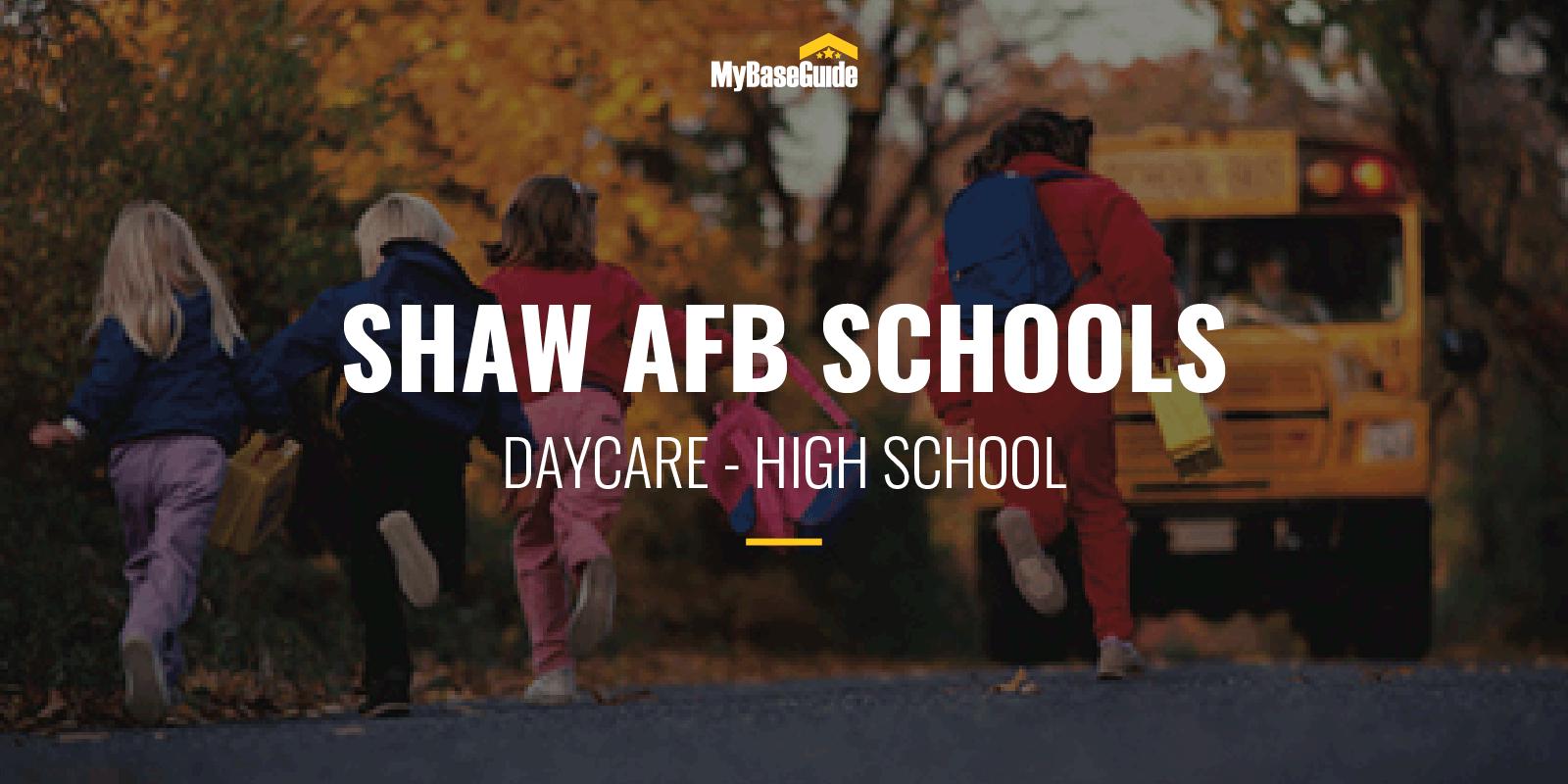 Shaw AFB Schools: Daycare - High School (2021 Edition)