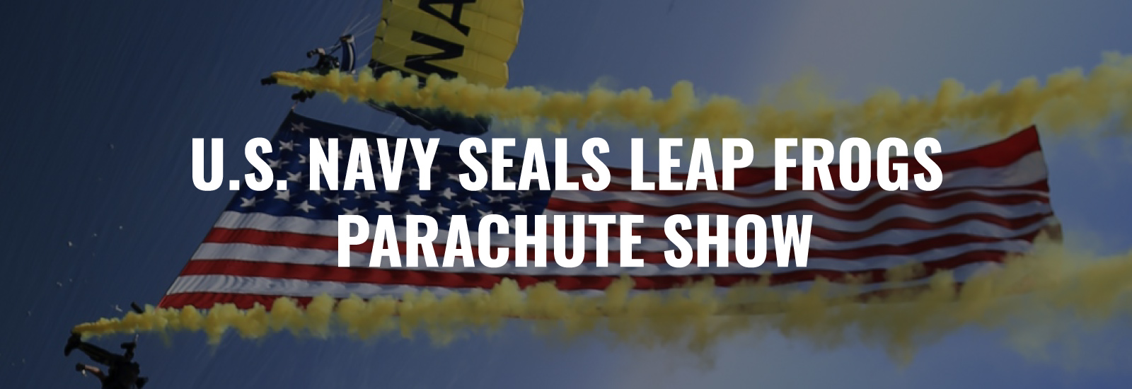 U.S. Navy SEALs Leap Frogs Parachute Show