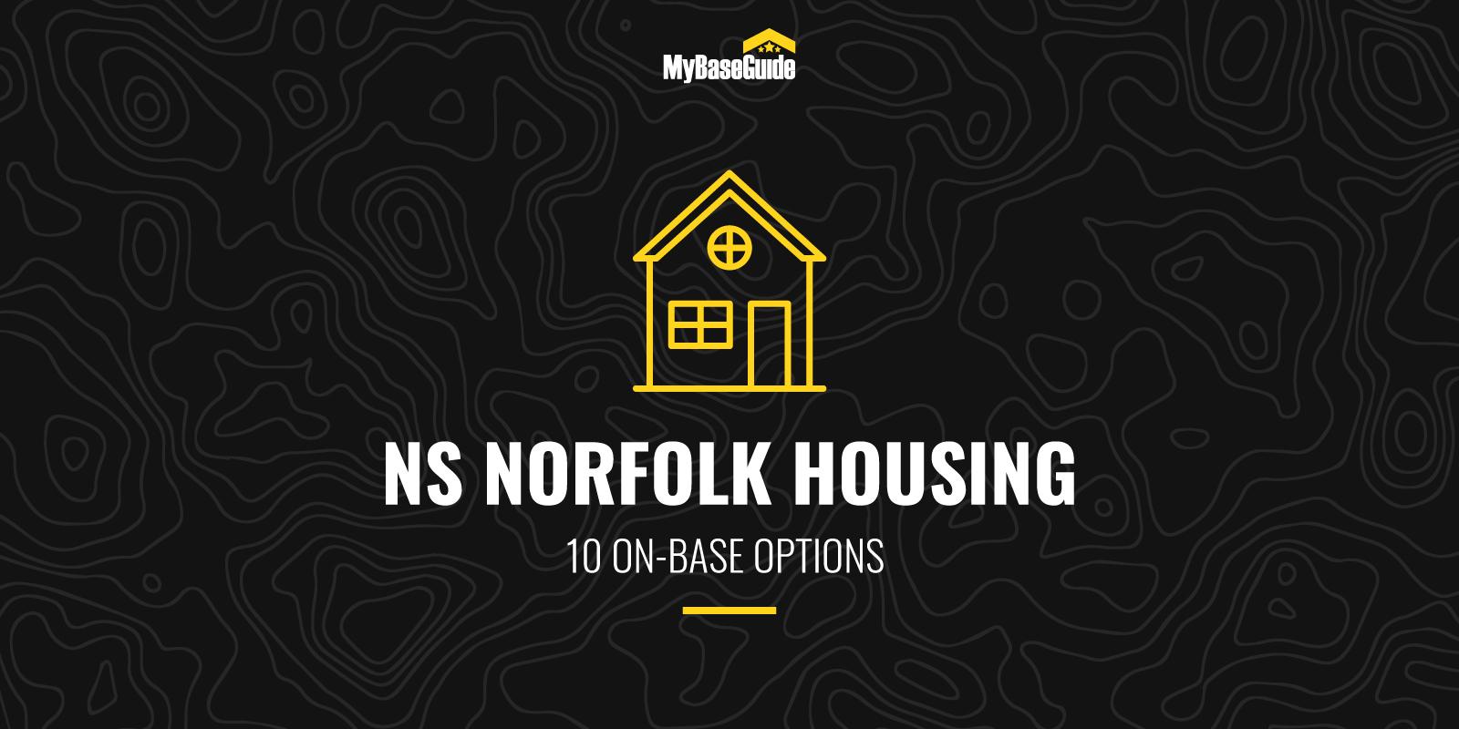 NS Norfolk Housing: 10 On-Base Options