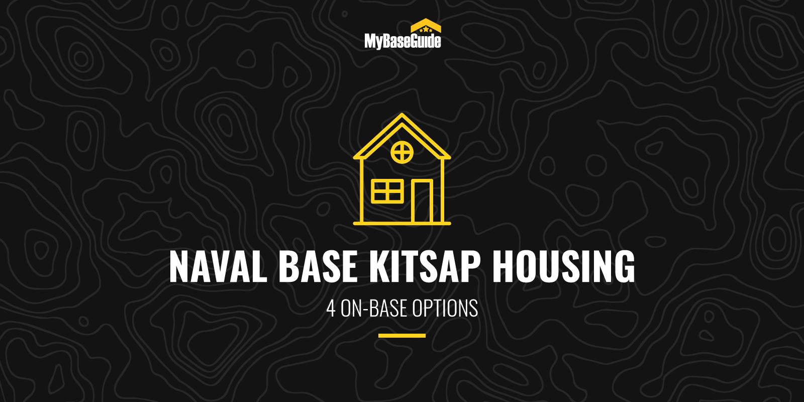 Naval Base Kitsap Housing: 4 On-Base Options