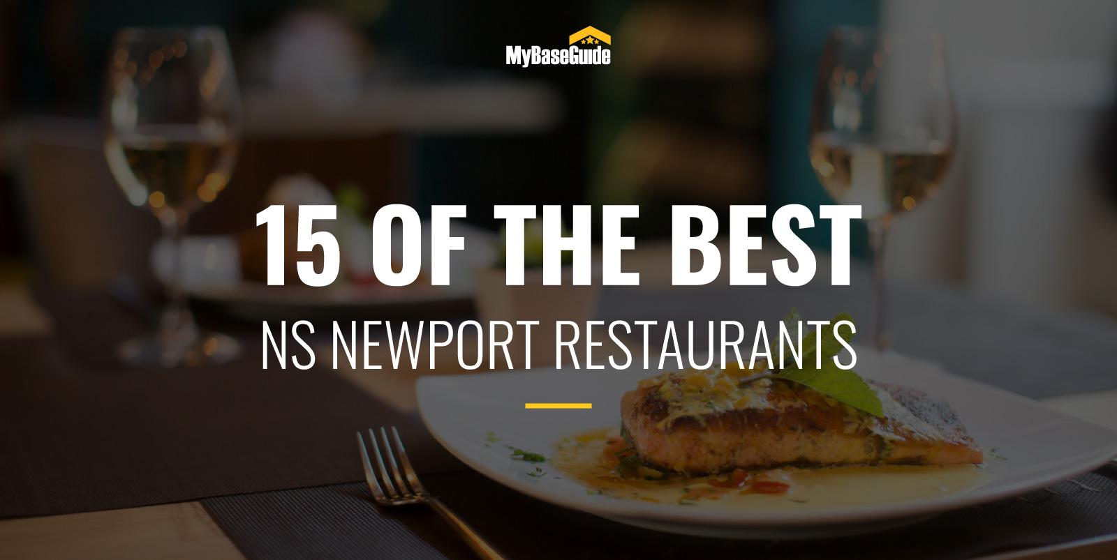 15 of the Best NS Newport Restaurants