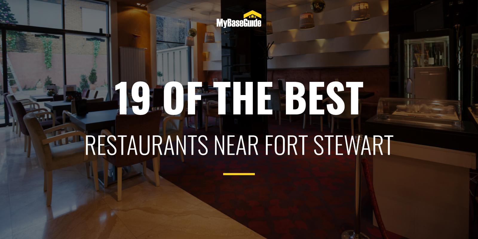 19 of the Best Restaurants Near Fort Stewart