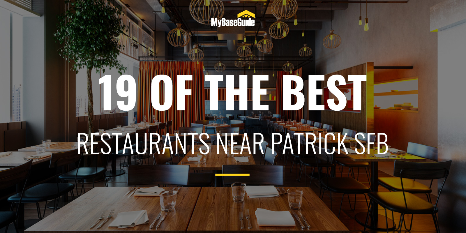 19 of the Best Restaurants Near Patrick AFB (Now Space Force Base)