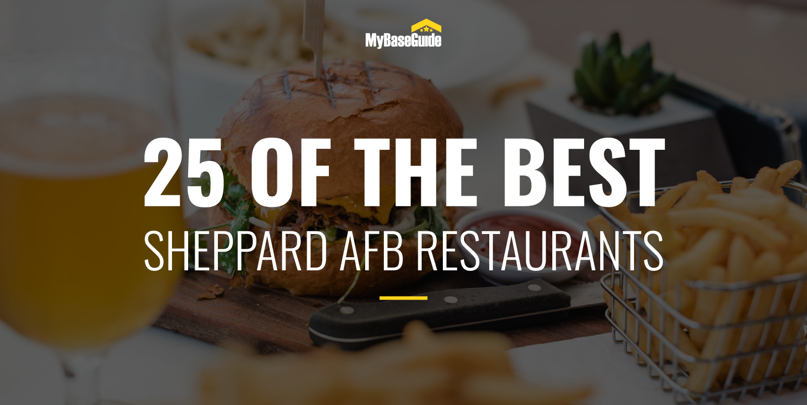 25 of the Best Sheppard AFB Restaurants