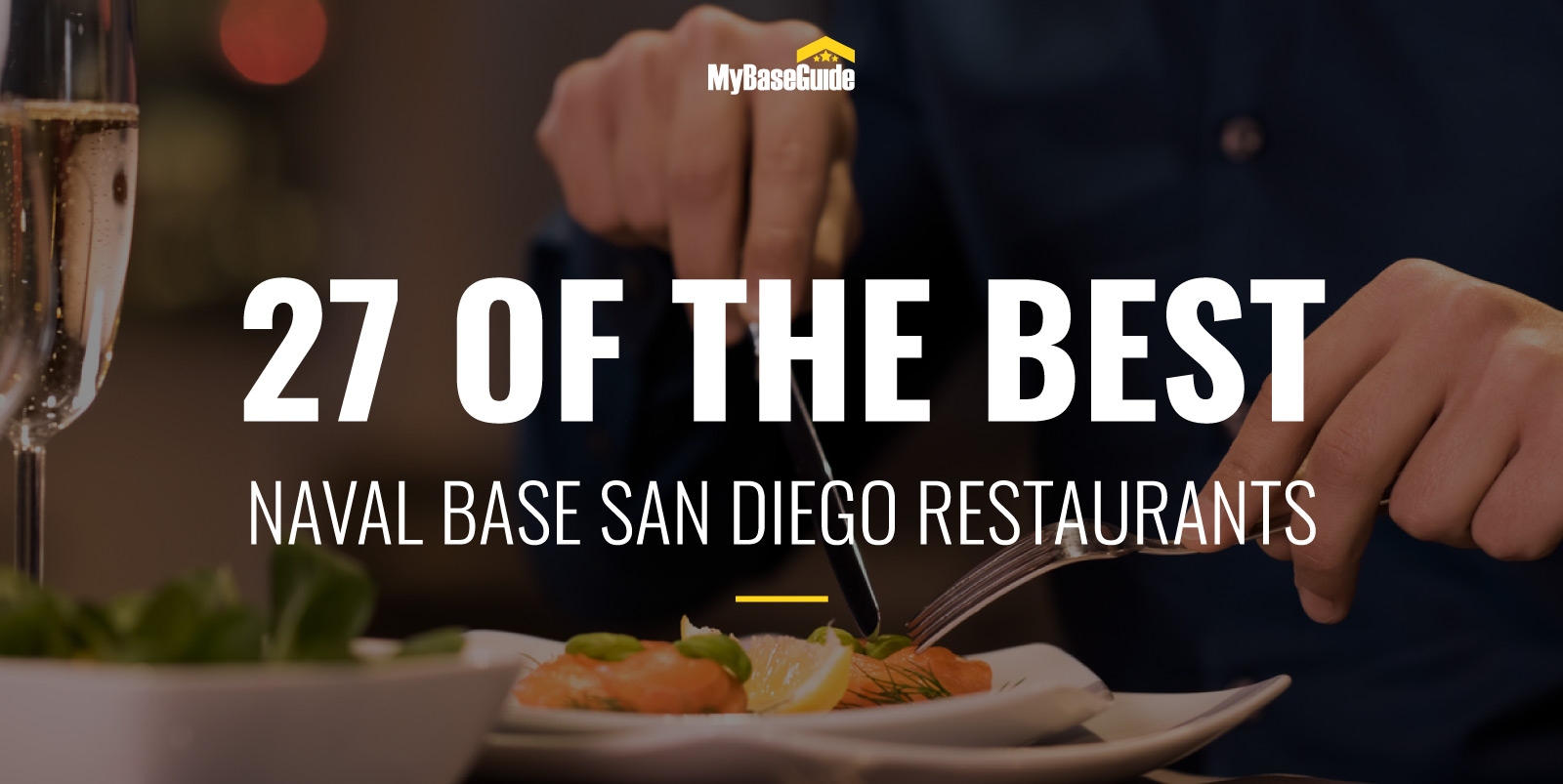 27 Of the Best Restaurants Near Naval Base San Diego