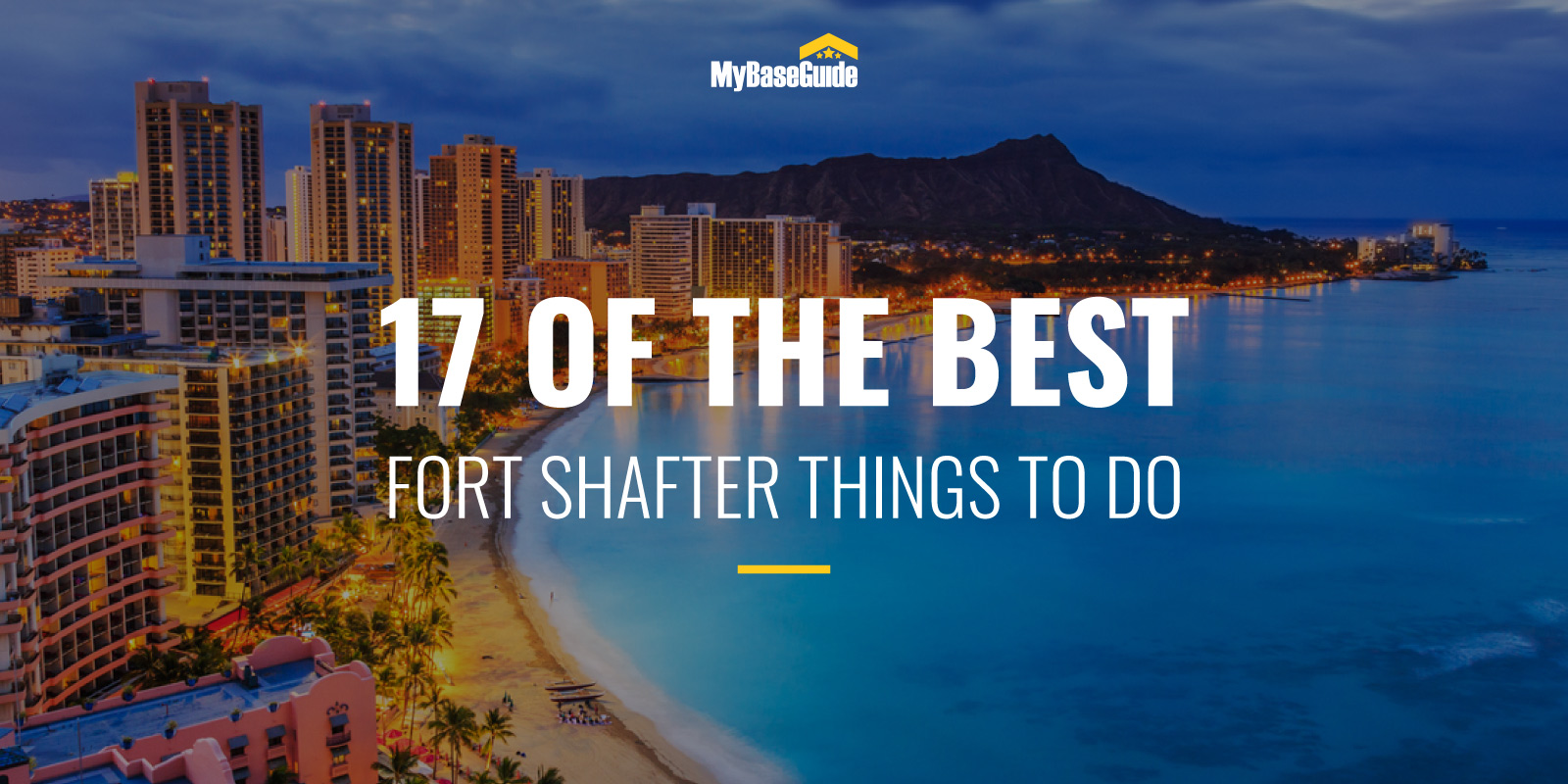 17 Of the Best Fort Shafter Things to Do