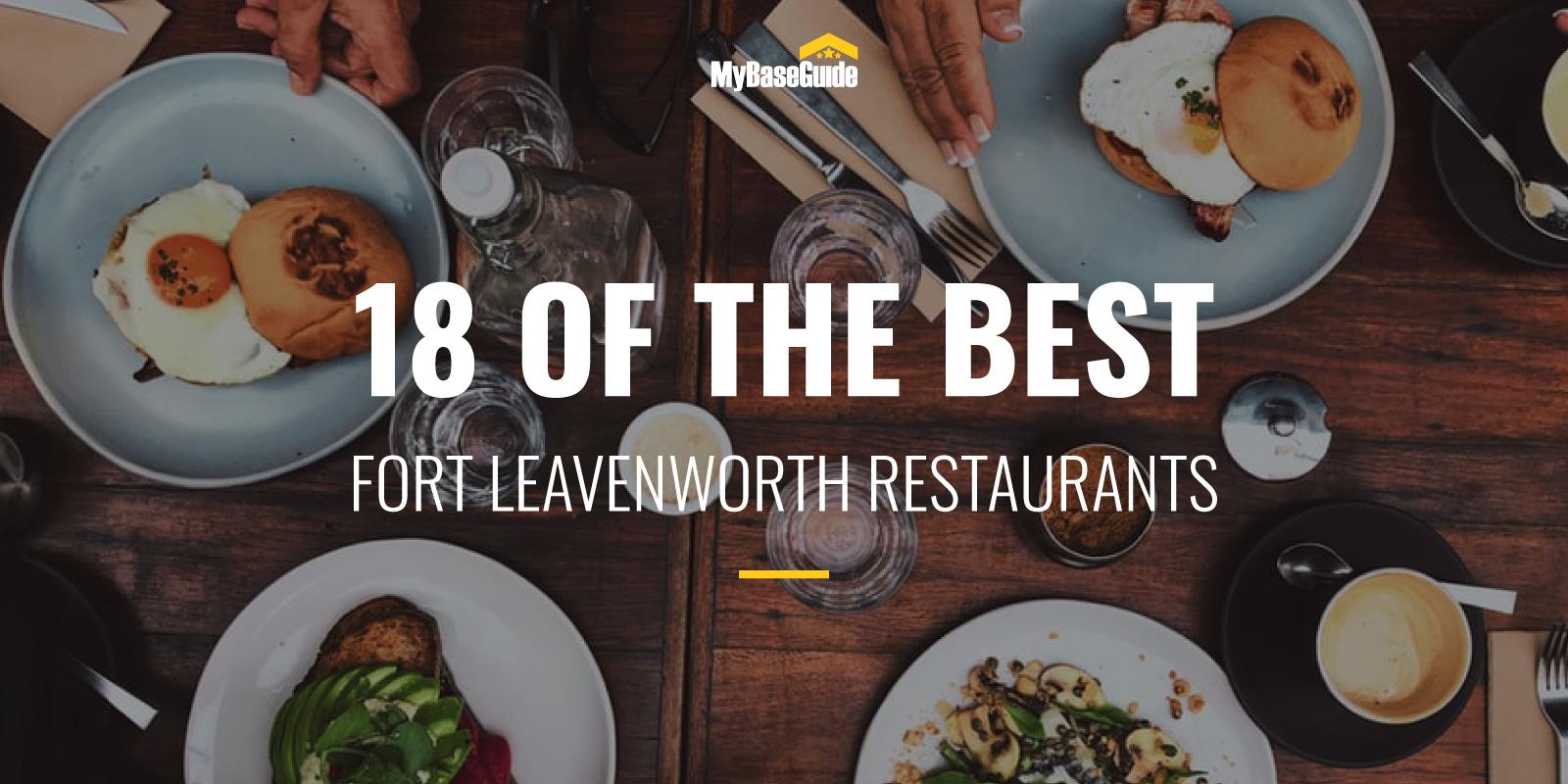 18 of the Best Fort Leavenworth Restaurants