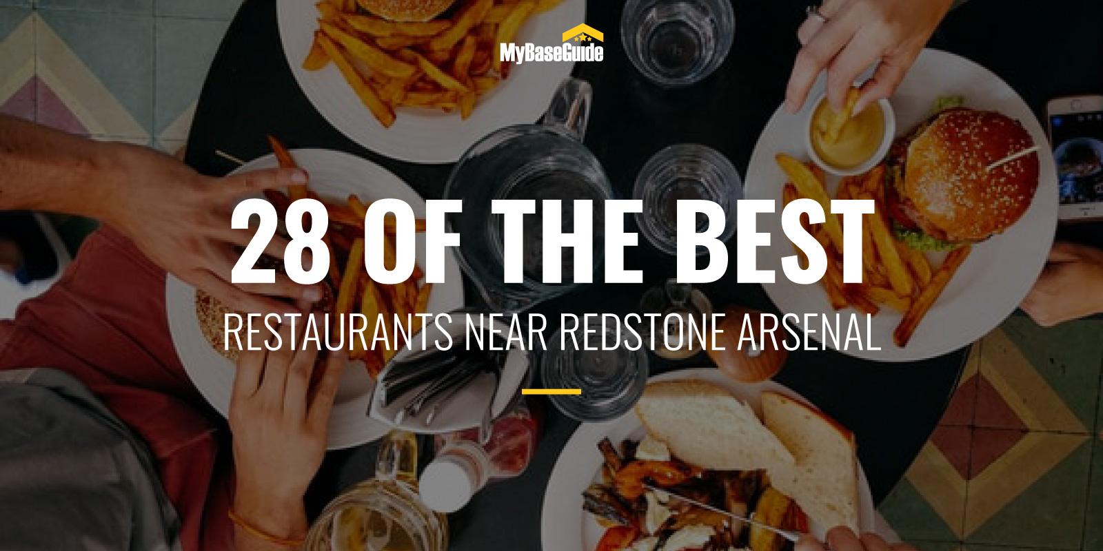 28 of the Best Restaurants Near Redstone Arsenal