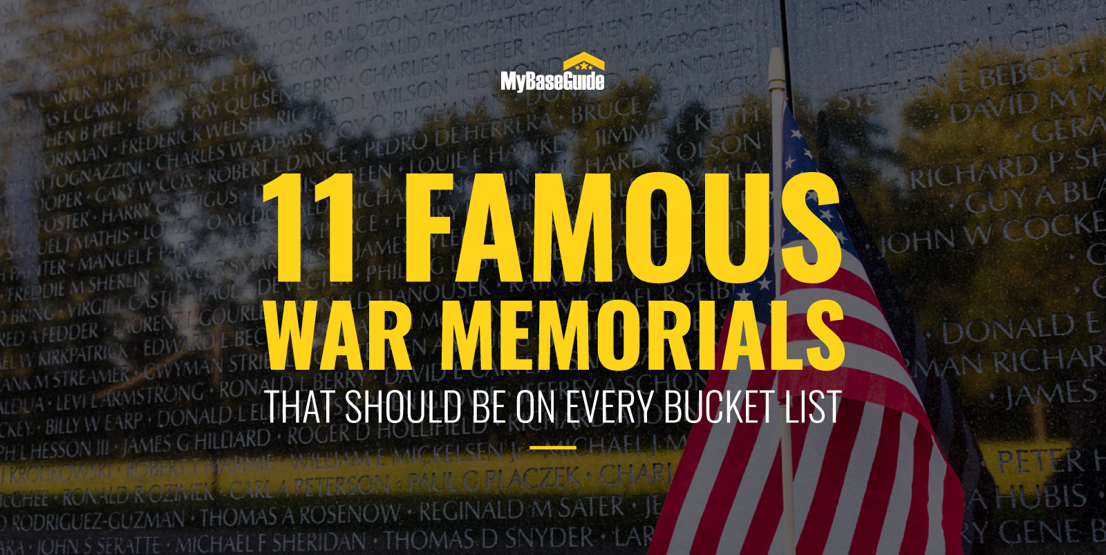11 Famous War Memorials That Should Be on Every Bucket List