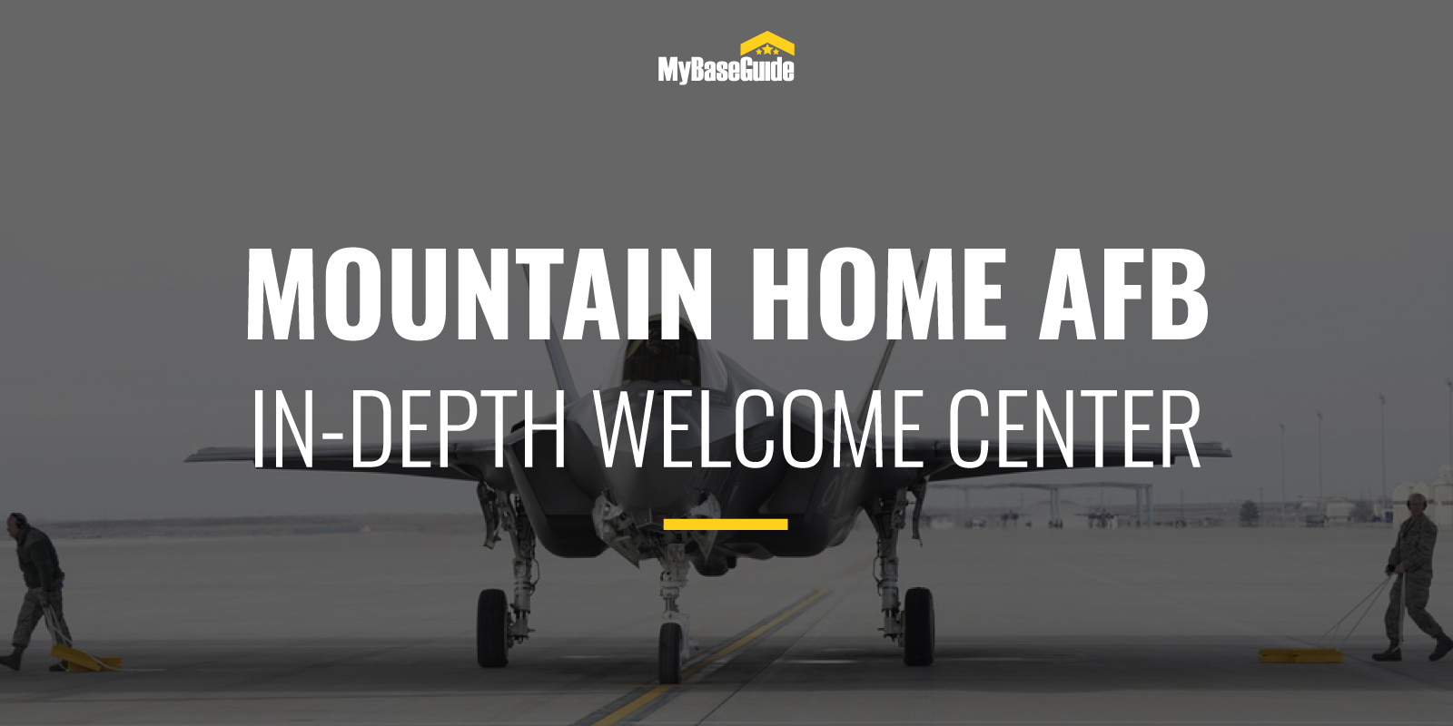 Mountain Home Air Force Base: In-Depth Welcome Center