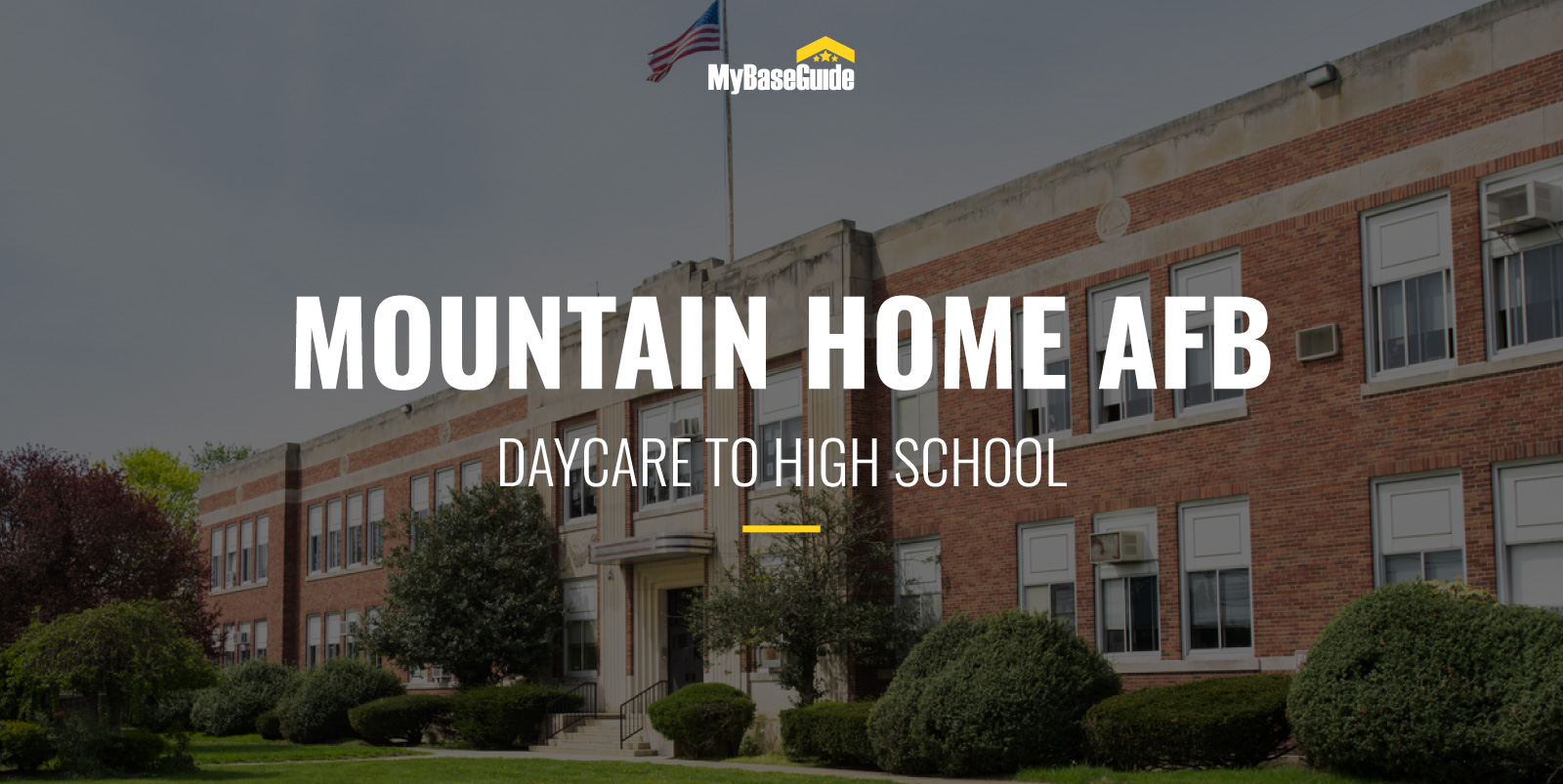 The Best Mountain Home AFB Schools: Daycare - High School