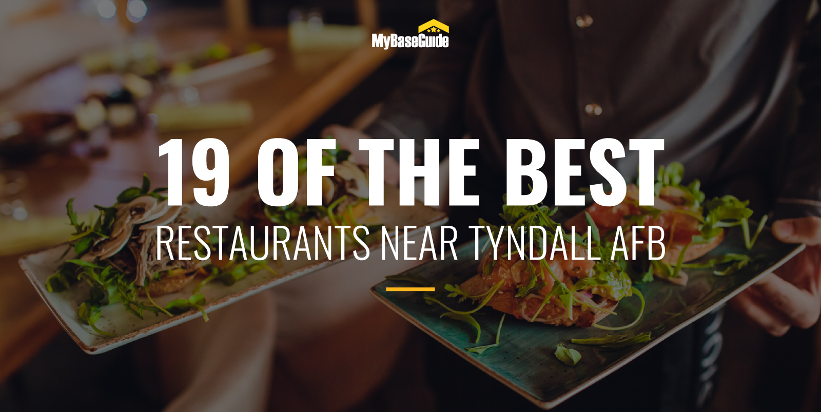 19 of the Best Restaurants Near Tyndall AFB