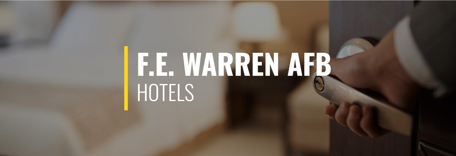 Hotels Near F. E. Warren AFB