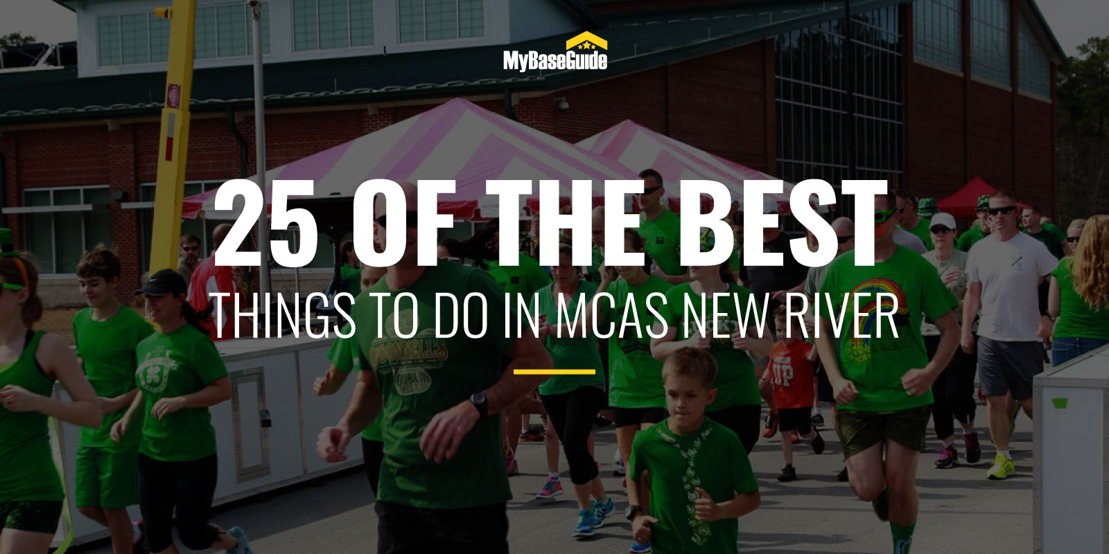 25 of the Best Things to Do in MCAS New River