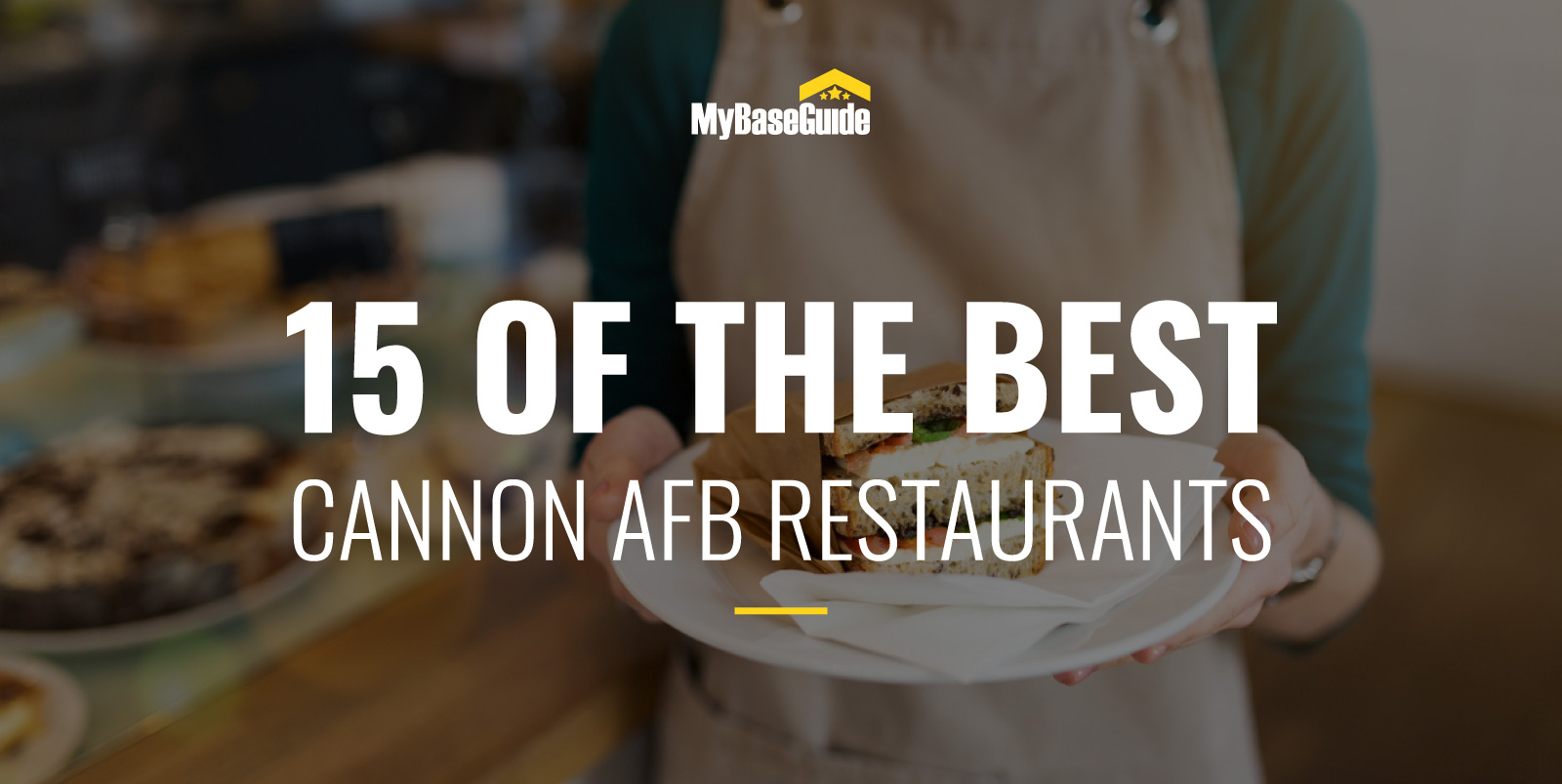 15 of the Best Cannon AFB Restaurants