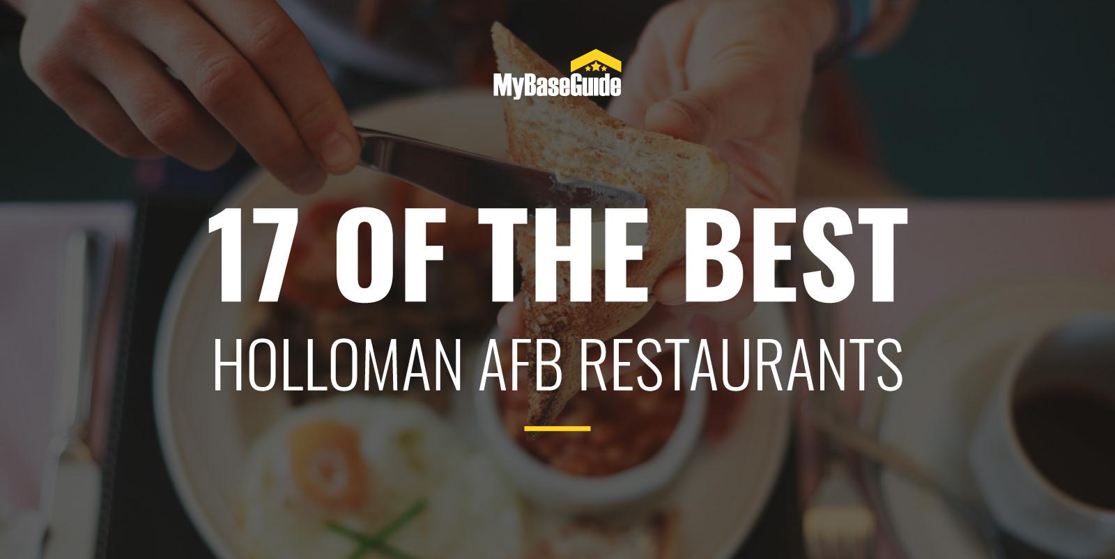 17 of the Best Holloman AFB Restaurants
