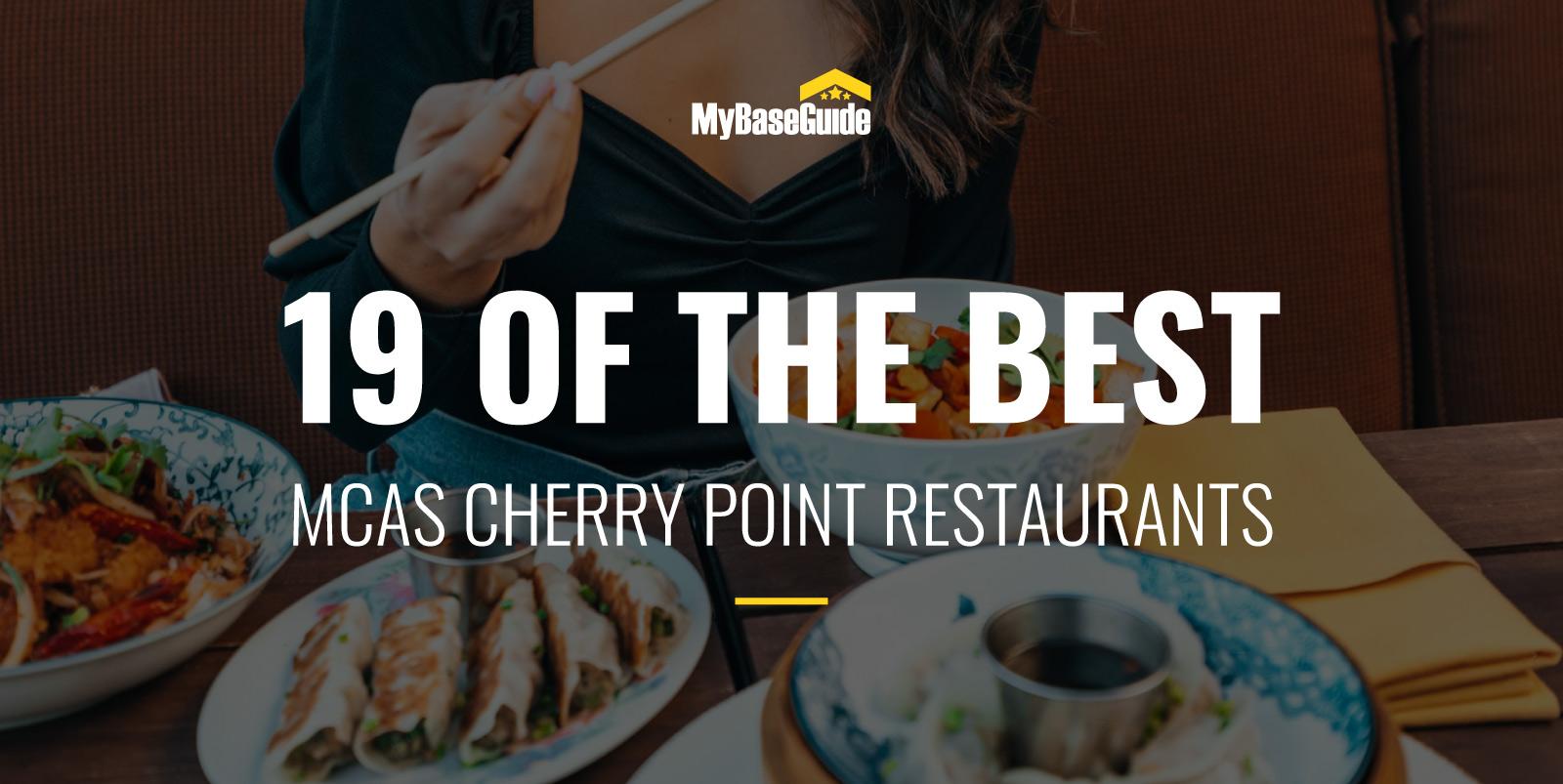 19 of the Best Restaurants Near MCAS Cherry Point