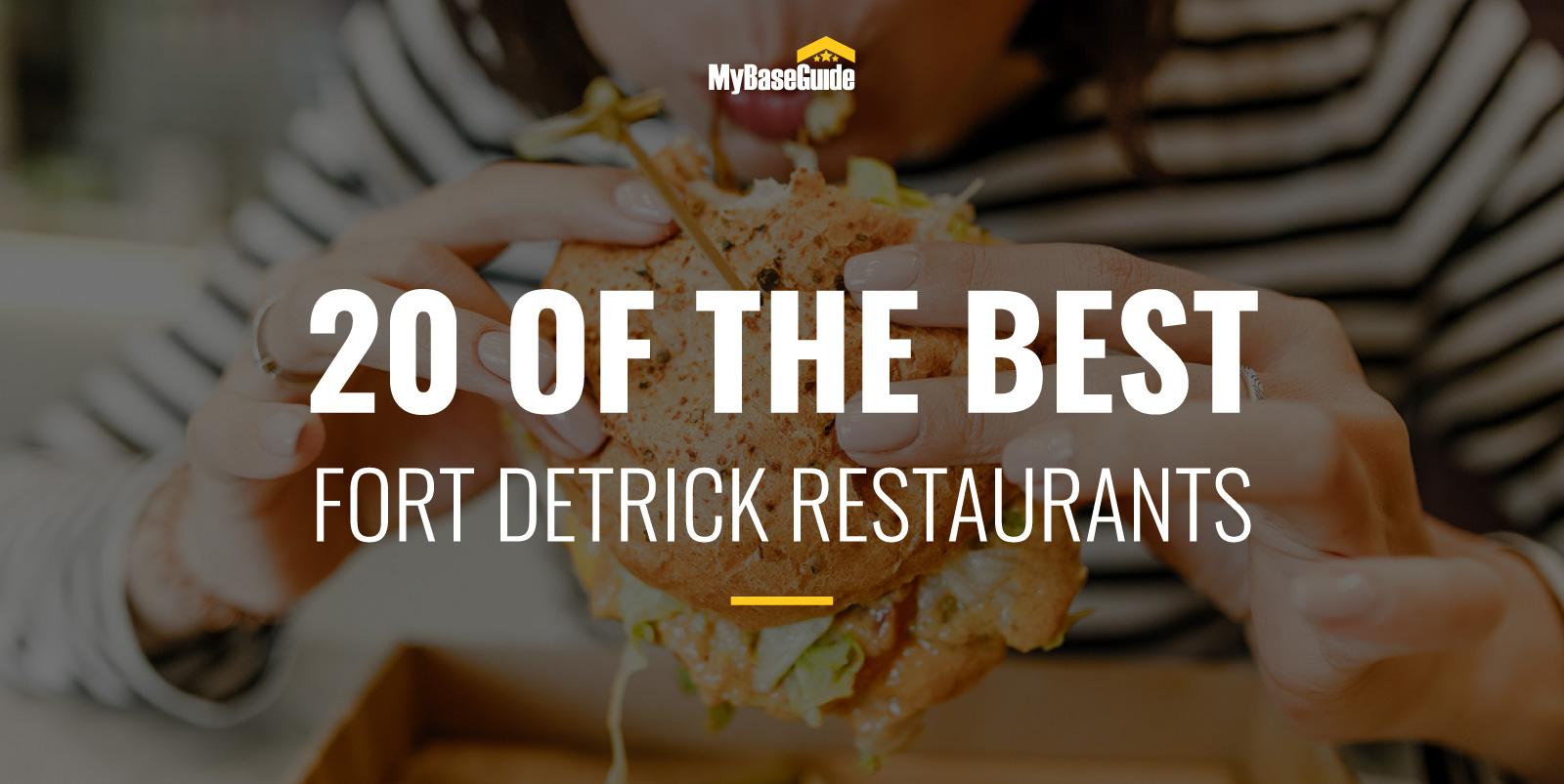 20 of the Best Fort Detrick Restaurants