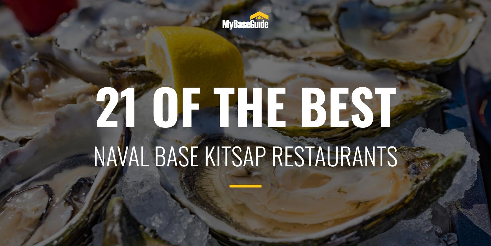 21 Of the Best Naval Base Kitsap Restaurants
