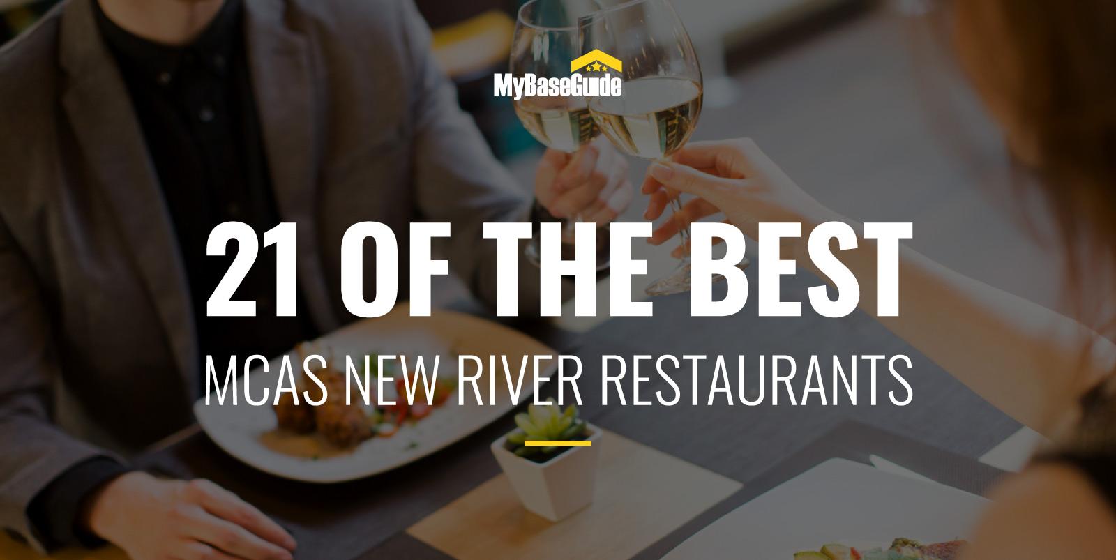 21 of the Best MCAS New River Restaurants