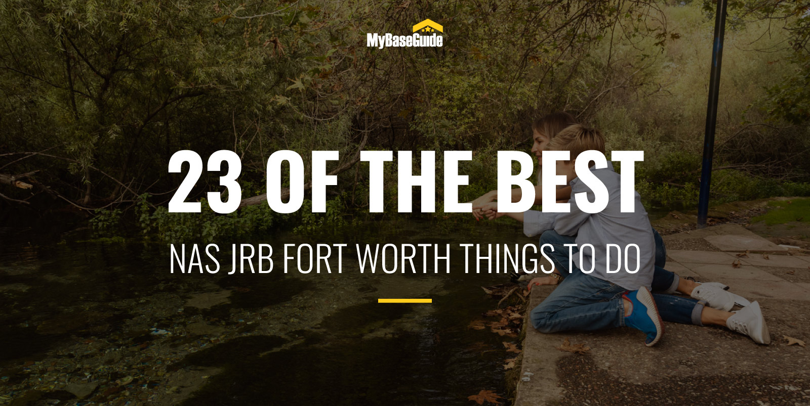 23 of the Best Things To Do in NAS JRB Fort Worth