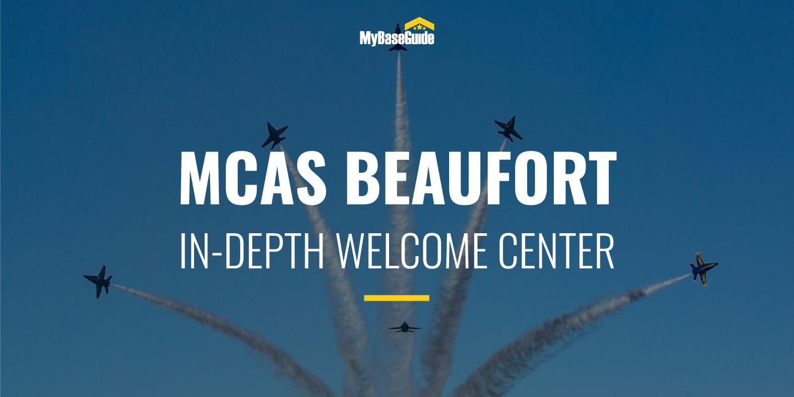 MCAS Beaufort: In-Depth Welcome Center