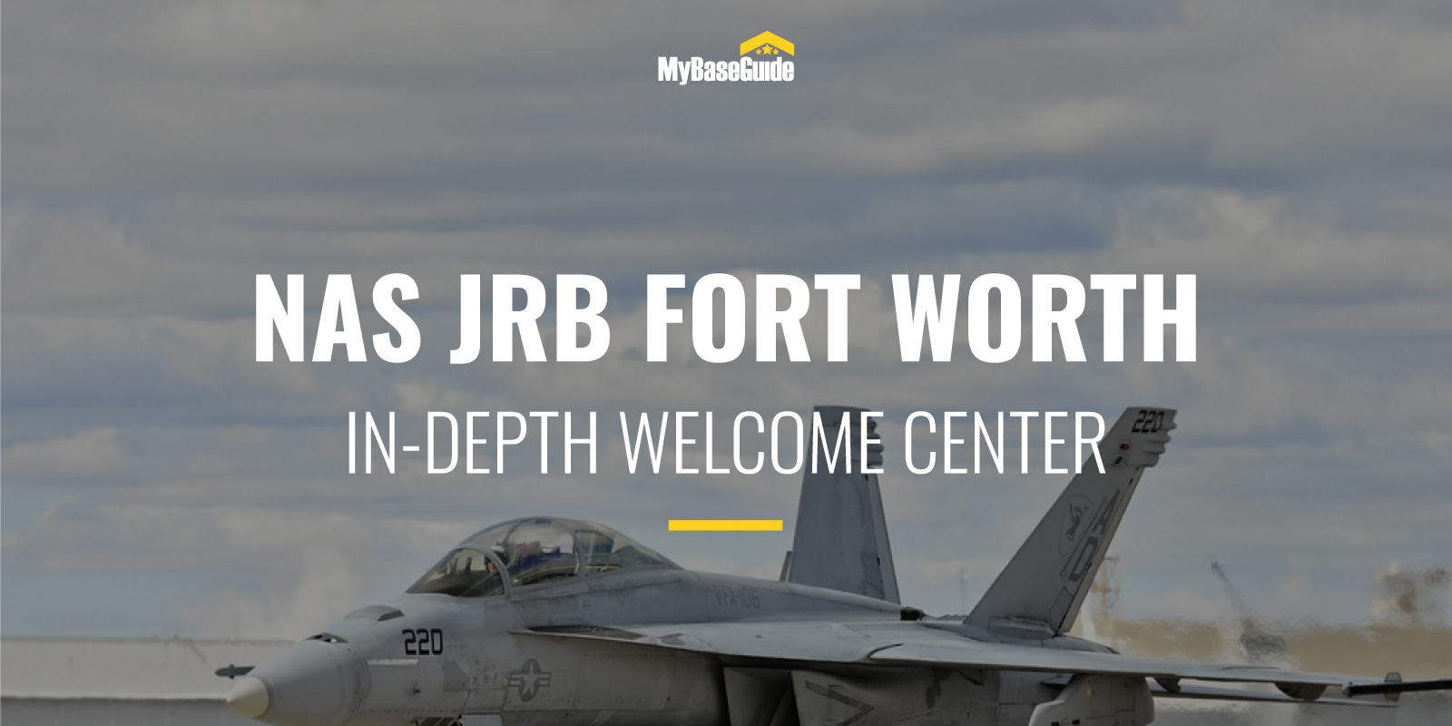 NAS JRB Fort Worth: In-Depth Welcome Center